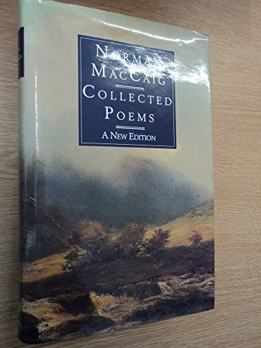 Collected Poems: A New Edition: MacCaig, Norman