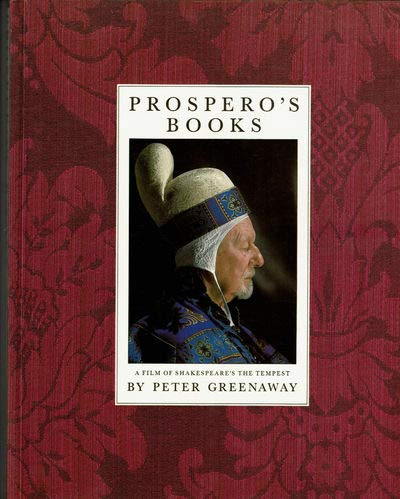 9780701137595: Prospero's Books: A Film of the Shakespeare's The Tempest