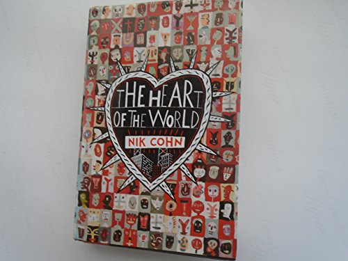 9780701137670: The Heart of the World