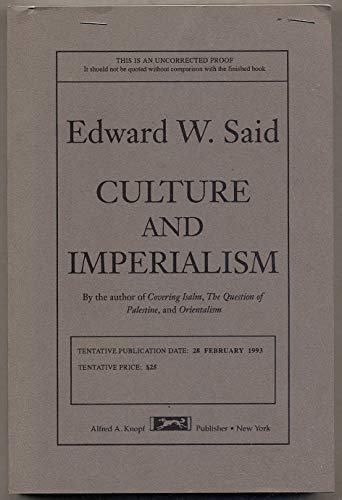 Culture and Imperialism: Said, Edward W.