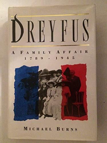 9780701138912: 'DREYFUS: A FAMILY AFFAIR, 1789-1945'