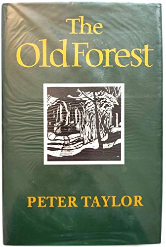 9780701139674: The Old Forest and Other Stories