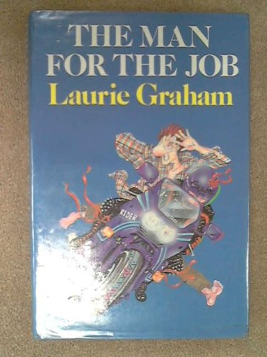 Man for the Job, The: Graham, Laurie