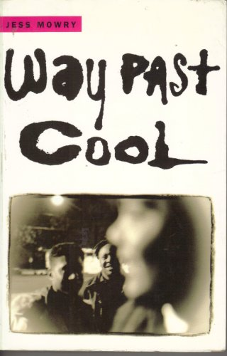 "9780701140175: WAY PAST COOL. (Appearing in ""Farrar, Straus & Giroux Works in Progress II. Spring 1992."")"