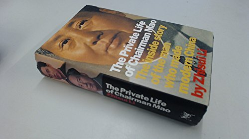 9780701140182: The Private Life of Chairman Mao: The Inside Story of the Man Who Made Modern China
