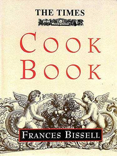 THE TIMES COOKBOOK: Bissell, Frances
