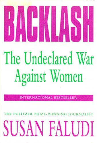 9780701146436: Backlash: The Undeclared War Against Women