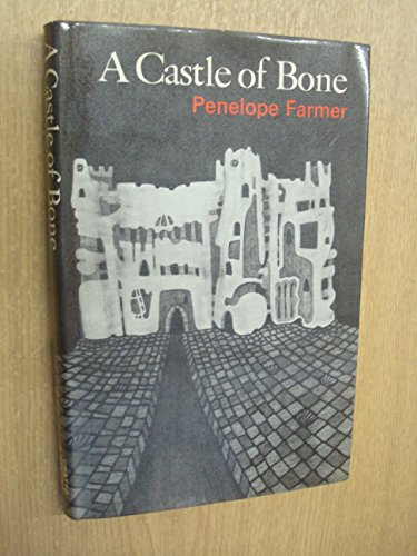 9780701150129: A Castle of Bone