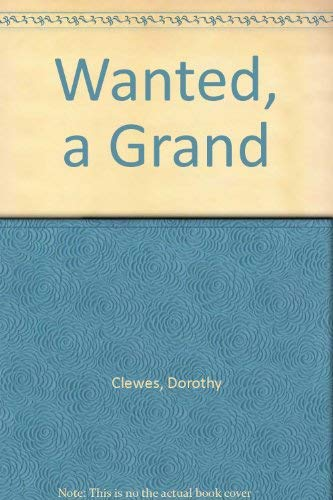 9780701150501: Wanted, a Grand