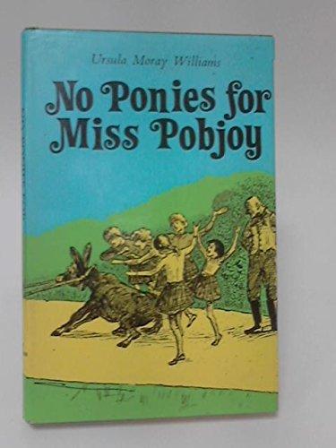 No Ponies for Miss Pobjoy: Ursula Moray Williams