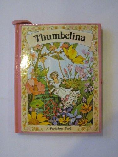 Thumbelina (Peepshow Books): H.C. Andersen