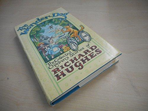 9780701150914: Wonder Dog: Collected Children's Stories