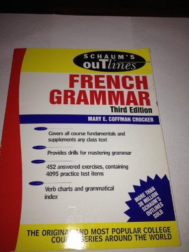9780701155247: Schaums Outline of French Grammar