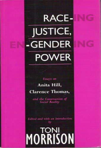 9780701157432: Race-ing Justice, En-gendering Power: Essays on Anita Hill, Clarence Thomas and the Construction of Social Reality