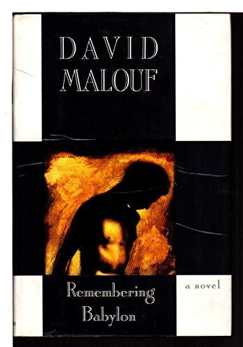 9780701158835: Remembering Babylon