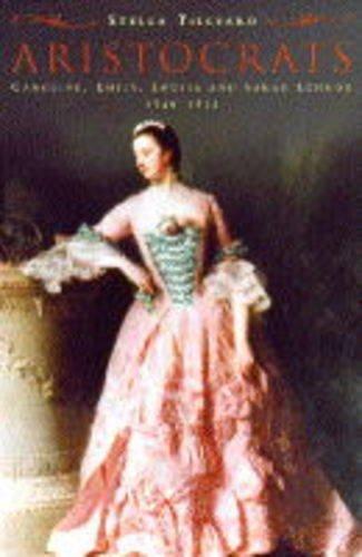 9780701159337: Aristocrats; Caroline, Emily, Louisa and Sarah Lennox 1740-1832.