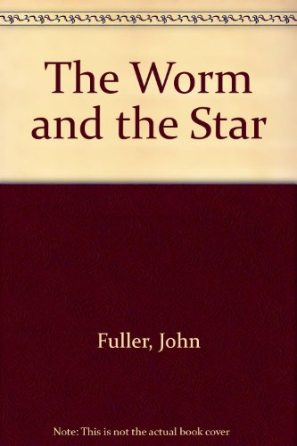 9780701160067: Worm and the Star