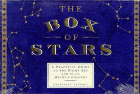 9780701160098: The Box of Stars: Practical Guide to the Night Sky and Its Myths and Legends