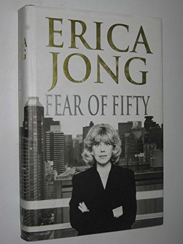 9780701160111: Fear of Fifty: A Mid-Life Memoir