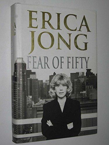 9780701160111: Fear of Fifty: A Midlife Memoir