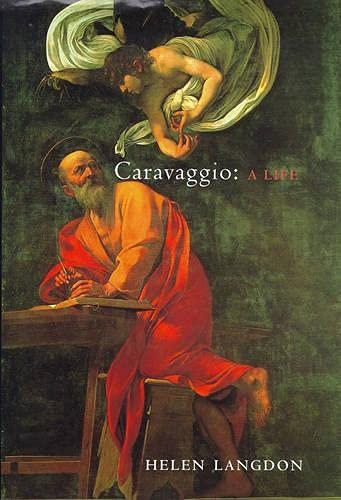 9780701160630: Caravaggio: A Life