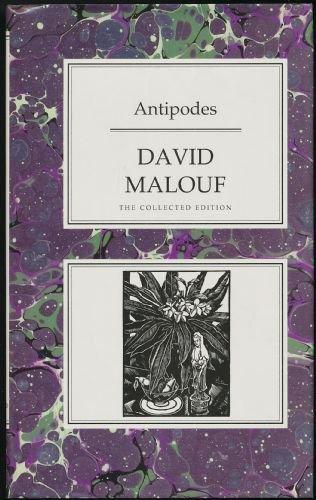 Antipodes (Collected Editions): David Malouf