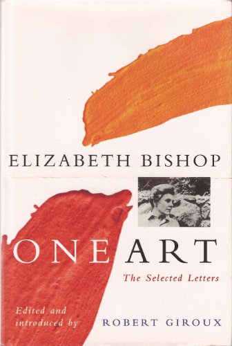 9780701161958: One Art: The Selected Letters