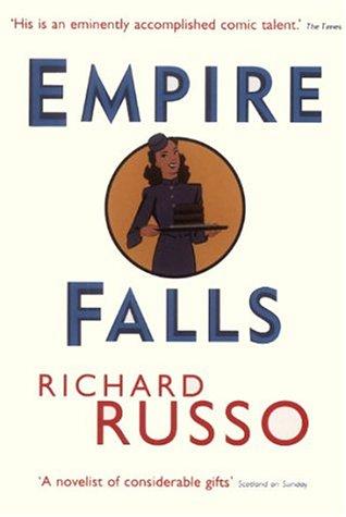 9780701162009: Empire Falls