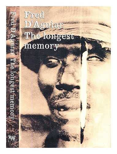 The longest memory. A novel by Fred D Aguiar