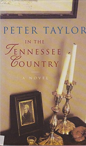 In the Tennessee Country: Taylor, Peter