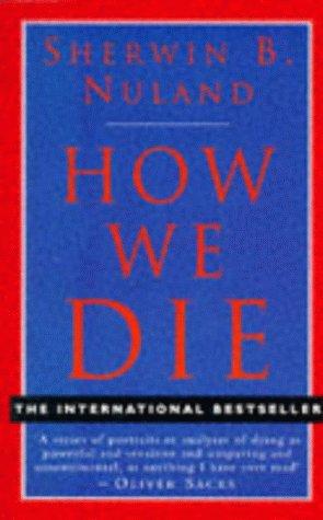 9780701162771: How We Die