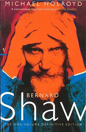 Bernard Shaw: the One-Volume Definitive Edition: Shaw Bernard