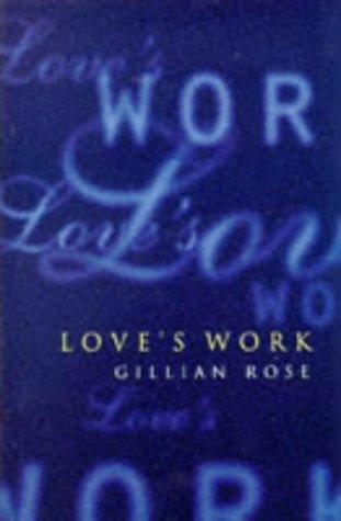 9780701163044: Love's Work