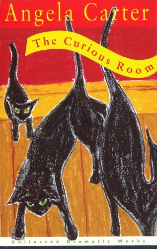 9780701163082: The Curious Room (The collected Angela Carter)