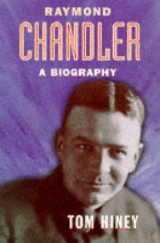 9780701163105: Raymond Chandler: A Biography