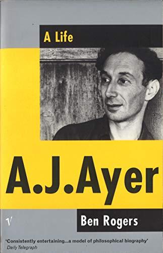 9780701163167: A. J. Ayer: A Life