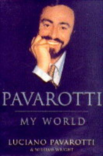 9780701163235: Pavarotti: My World