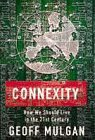 9780701163969: Connexity: How to live in a Connected World