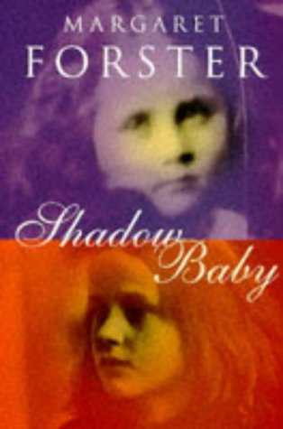 9780701165642: Shadow Baby