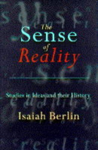 9780701165796: Sense of Reality: Studies in Ideas and Their History