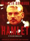 Hamlet: Screenplay, Introduction and Film Diary: KENNETH BRANAGH, WILLIAM SHAKESPEARE'