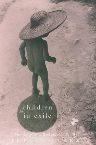 9780701165901: Children in Exile: The Story of a Remarkable Family