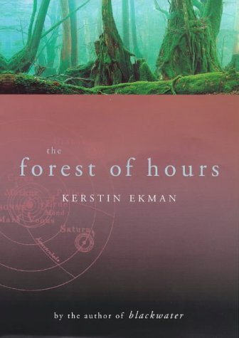 9780701166144: The Forest of Hours