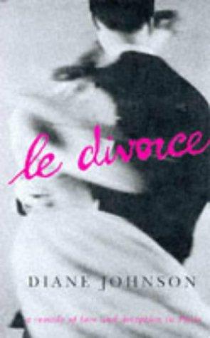 9780701166168: Le Divorce