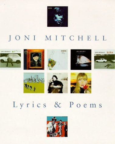 9780701166915: Joni Mitchell: The Complete Poems and Lyrics