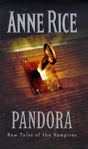 9780701167127: Pandora: New Tales of the Vampires
