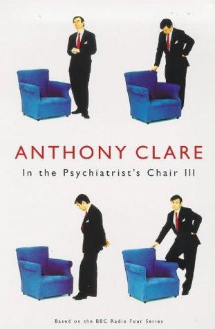 9780701167233: In the Psychiatrist's Chair III