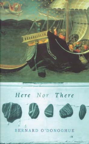 Here Nor There (0701168005) by Bernard O'Donoghue