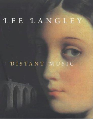 9780701168360: Distant Music: A Novel