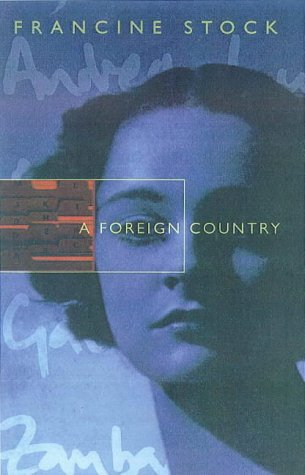 9780701168568: A Foreign Country